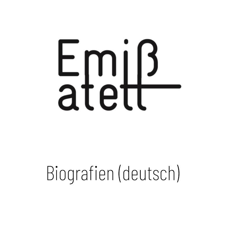 Emißatett: Biografien deutsch